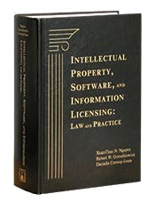 Intellectual Property, Software, and Information Licensing: Law and Practice