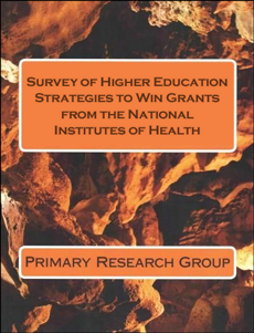 Survey of Higher Education Strategies to Win Grants from the National Institutes of Health