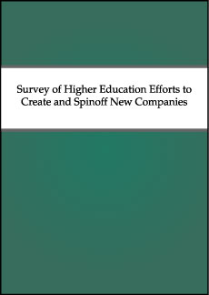 Survey of Higher Education Efforts to Create and Spinoff New Companies