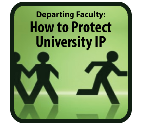 Departing Faculty: How to Protect University IP, Avoid Legal Disputes, and Preserve Funding