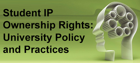 Student IP Ownership Rights: University Policy and Practices