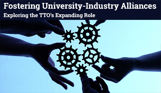 Fostering University-Industry Alliances: Exploring the TTO's Expanding Role