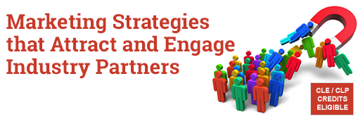 Marketing Strategies that Attract and Engage Industry Partners