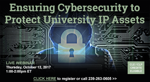Ensuring Cybersecurity to Protect University IP Assets