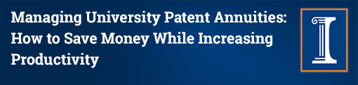 Managing University Patent Annuities: How to Save Money While Increasing Productivity