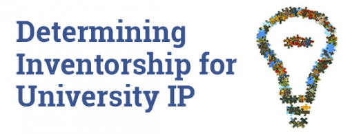 Determining Inventorship for University IP