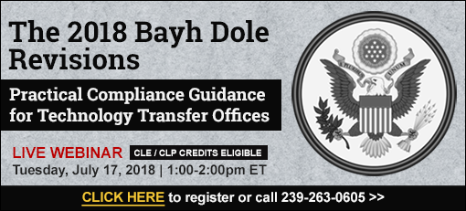 The 2018 Bayh Dole Revisions: Practical Compliance Guidance for Technology Transfer Offices