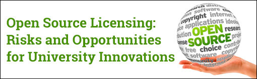 Open Source Licensing: Risks and Opportunities for University Innovations