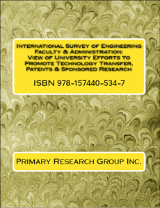 International Survey of Engineering Faculty & Administration View of University Efforts to Promote Technology Transfer, Patents & Sponsored Research