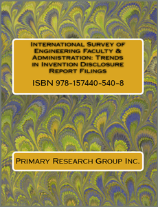 International Survey of Engineering Faculty & Administration Trends in Invention Disclosure Report Filings