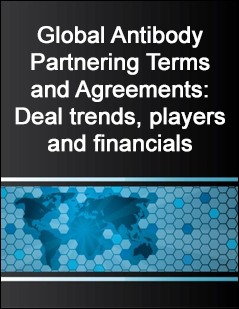 Global Antibody Partnering Terms and Agreements: Deal trends, players and financials
