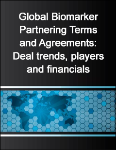 Global Biomarker Partnering Terms and Agreements: Deal trends, players and financials