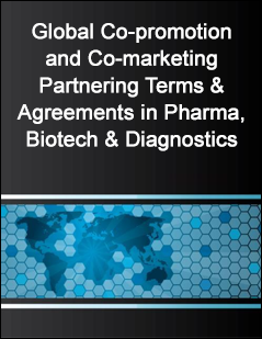 Global Co-promotion and Co-marketing Partnering Terms & Agreements in Pharma, Biotech & Diagnostics