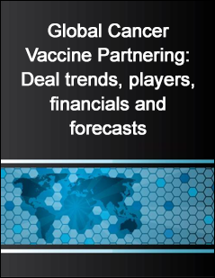 Global Cancer Vaccine Partnering: Deal trends, players, financials and forecasts