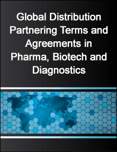 Global Distribution Partnering Terms and Agreements in Pharma, Biotech and Diagnostics