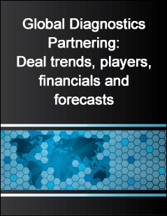Global Diagnostics Partnering: Deal trends, players, financials and forecasts