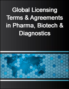 Global Licensing Terms & Agreements in Pharma, Biotech & Diagnostics
