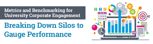 Metrics and Benchmarking for University Corporate Engagement: Breaking Down Silos to Gauge Performance
