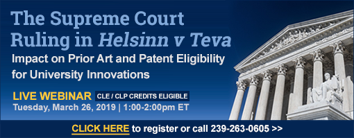 The Supreme Court Ruling in Helsinn v Teva: Impact on Prior Art and Patent Eligibility for University Innovations