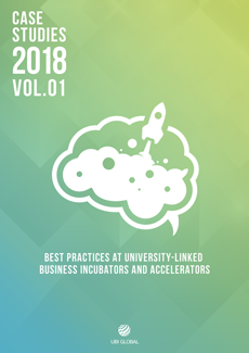 Best Practices at University-Linked Business Incubators and Accelerators: Cases Studies 2018, Volume 1