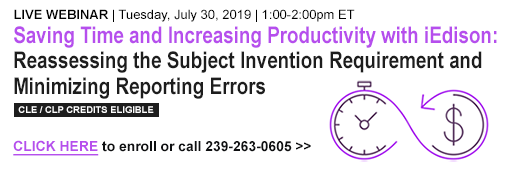 Saving Time and Increasing Productivity with iEdison: Reassessing the Subject Invention Requirement and Minimizing Reporting Errors