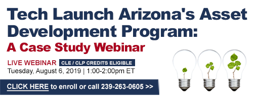 Tech Launch Arizona's Asset Development Program: A Case Study Webinar