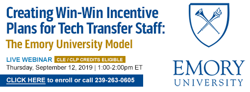 Creating Win-Win Incentive Plans for Tech Transfer Staff: The Emory University Model