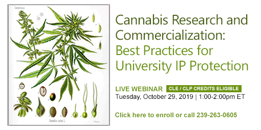 Cannabis Research and Commercialization: Best Practices for University IP Protection