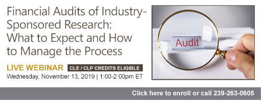 Financial Audits of Industry-Sponsored Research: What to Expect and How to Manage the Process