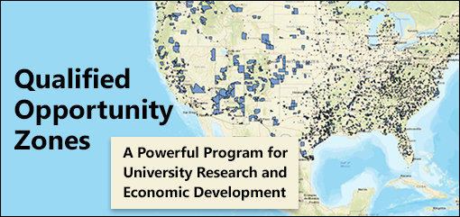 Qualified Opportunity Zones: A Powerful Program for University Research and Economic Development