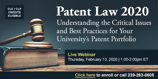 Patent Law 2020: Understanding the Critical Issues and Best Practices for Your University's Patent Portfolio
