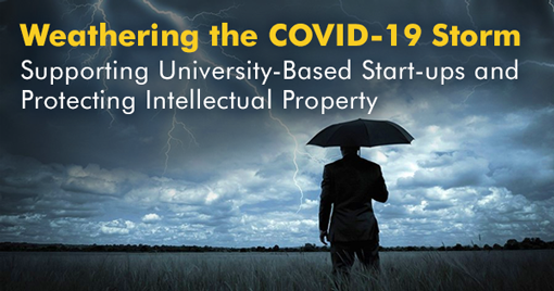 Weathering the COVID-19 Storm: Supporting University-Based Start-ups and Protecting Intellectual Property