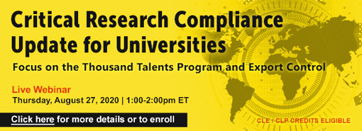 Critical Research Compliance Update for Universities: Focus on the Thousand Talents Program and Export Control
