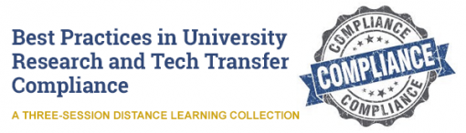 Best Practices in University Research and Tech Transfer Compliance