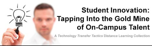 Student Innovation: Tapping Into the Gold Mine of On-Campus Talent