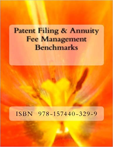 Patent Filing & Annuity Fee Management Benchmarks