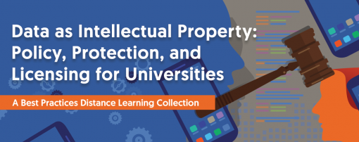 Data as Intellectual Property: Policy, Protection, and Licensing for Universities