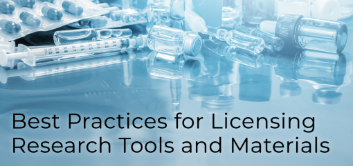 Best Practices for Licensing Research Tools and Materials