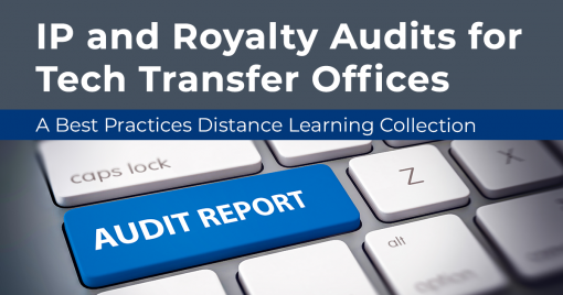 IP and Royalty Audits for Tech Transfer Offices