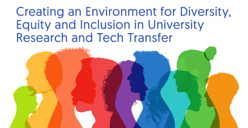 Creating an Environment for Diversity, Equity and Inclusion in University Research and Tech Transfer