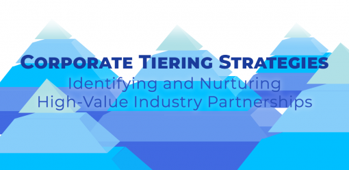 Corporate Tiering Strategies: Identifying and Nurturing High-Value Industry Partnerships