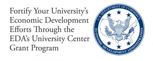 Fortify Your University's Economic Development Efforts Through the EDA's University Center Grant Program