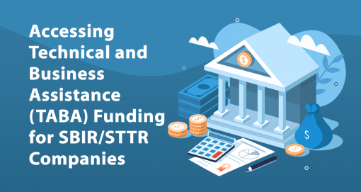 Accessing Technical and Business Assistance (TABA) Funding for SBIR/STTR Companies