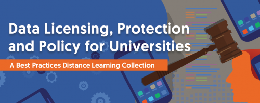 Data Licensing, Protection and Policy for Universities