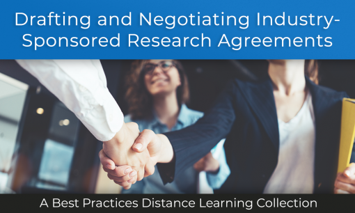 Drafting and Negotiating Industry-Sponsored Research Agreements