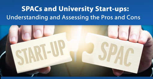 SPACs and University Start-ups: Understanding and Assessing the Pros and Cons
